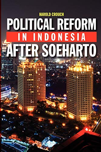 9789812309204: Political Reform in Indonesia After Soeharto