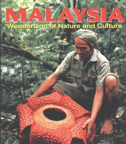 9789812321879: Malaysia: Wonderland of Nature and Culture