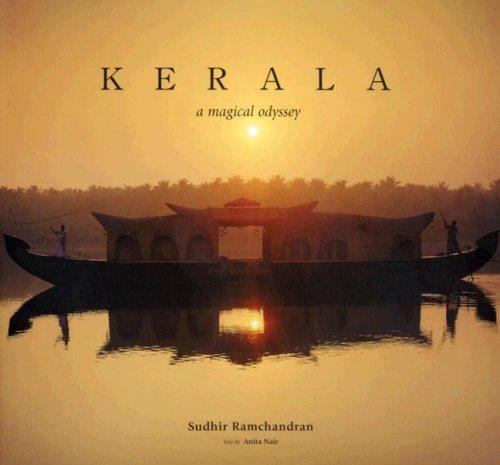 Kerala: A Magical Odyssey: Ramchandran, Sudhir (photo.);