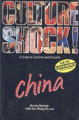 9789812326324: Culture Shock ! - a Guide to Customs and Etiquette: China