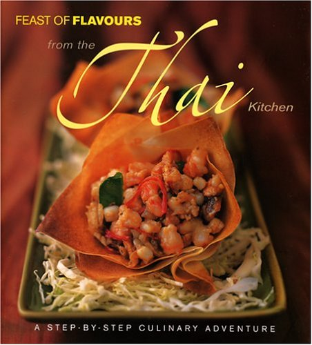 Feast of Flavours from the Thai Kitchen