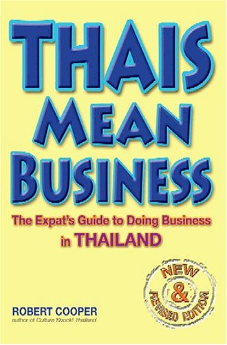 9789812328656: Thais Mean Business: The Expat's Guide to Doing Business in Thailand (Revised)