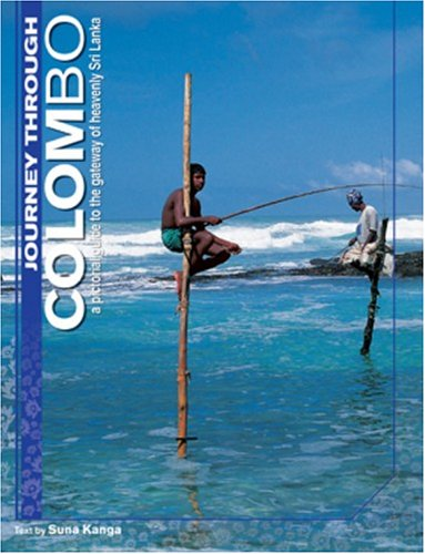 9789812329028: Journey Through Colombo: A Pictorial Guide to the Gateway of Heavenly Sri Lanka