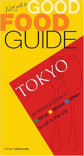 9789812329196: Not Just a Good Food Guide: Tokyo
