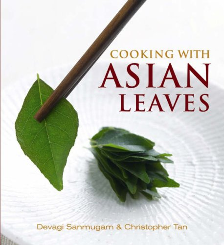 9789812329370: Cooking with Asian Leaves