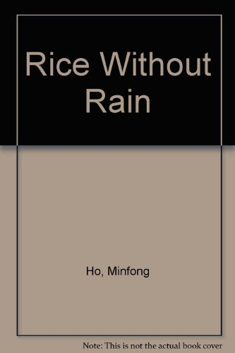 9789812329400: Rice Without Rain