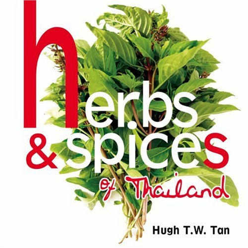 9789812329684: Herbs and Spices of Thailand