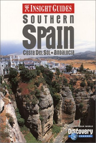 9789812349255: Insight Guide Southern Spain: Costa del Sol - Andalucia