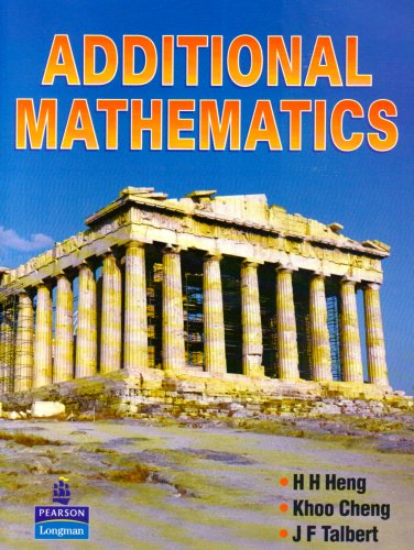 Additional Mathematics: H H Heng