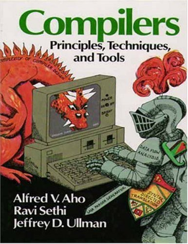 9789812358851: Compilers : Principles, Techniques, and Tools