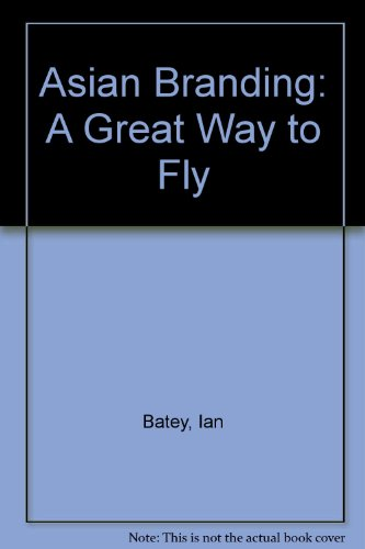 9789812359322: Asian Branding: A Great Way to Fly