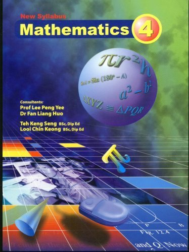 New Syllabus Mathematics 4: Lee Peng Yee