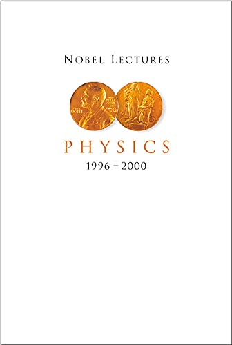 9789812380036: Nobel Lectures in Physics: 1996-2000 Vol.8