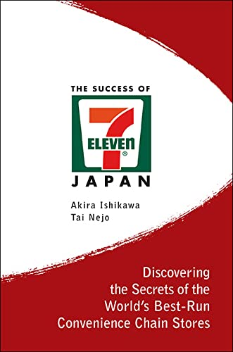 9789812380142: The Success of 7-Eleven Japan