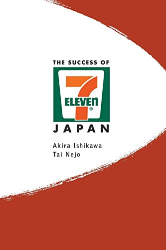 9789812380302: The Success of 7-Eleven Japan