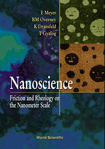 9789812380623: Nanoscience: Friction And Rheology on the Nanometer Scale