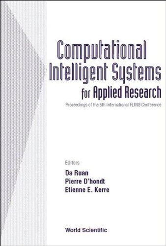 9789812380661: Computational Intelligent Systems for Applied Research, Proceedings of the 5th International Flins Conference (Flins 2002)