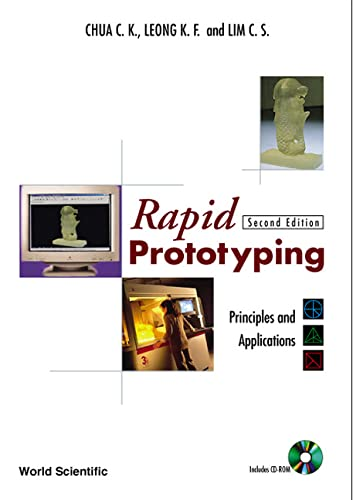 9789812381170: Rapid Prototyping: Principles and Applications (2nd Edition)