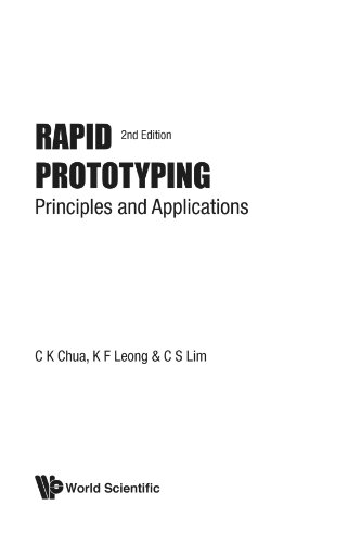Rapid Prototyping : Principles and Applications: Lim Chu-Sing; Leong