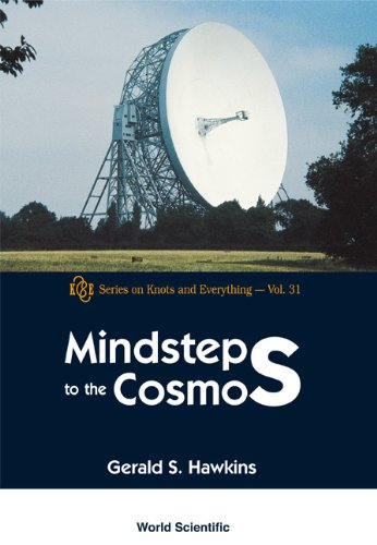 9789812381231: Mindsteps to the Cosmos (Series on Knots & Everything)