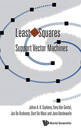 9789812381514: Least Squares Support Vector Machines