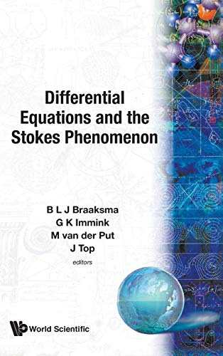 9789812381729: Differential Equations and the Stokes Phenomenon: The Conference on Differential Equations and the Stokes Phenomenon Groningen, the Netherlands, 28 - 30 May 2001