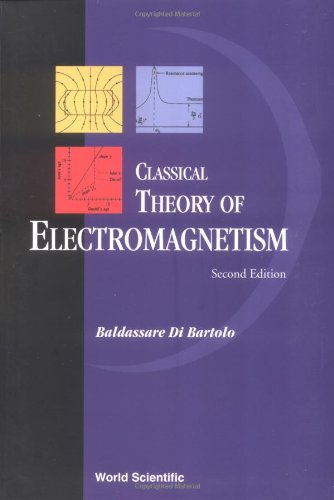 9789812382191: Classical Theory of Electromagnetism