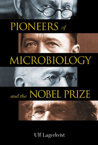 9789812382337: Pioneers of Microbiology and the Nobel Prize
