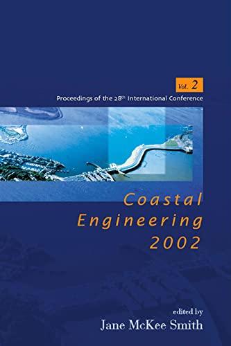 9789812382382: Coastal Engineering 2002: Solving Coastal Conundrums (COASTAL ENGINEERING CONFERENCE//PROCEEDINGS OF THE COASTAL ENGINEERING CONFERENCE)