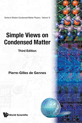 9789812382788: Simple Views on Condensed Matter (Modern Condensed Matter Physics, Vol. 12)