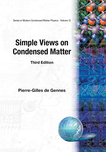 9789812382825: Simple Views on Condensed Matter (Modern Condensed Matter Physics, Vol. 12)
