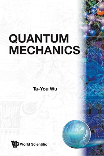 9789812382863: Quantum Mechanics