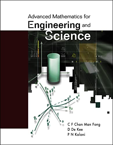 9789812382917: Advanced Mathematics for Engineering and Science