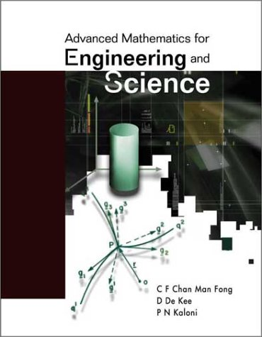 9789812382924: Advanced Mathematics for Engineering and Science