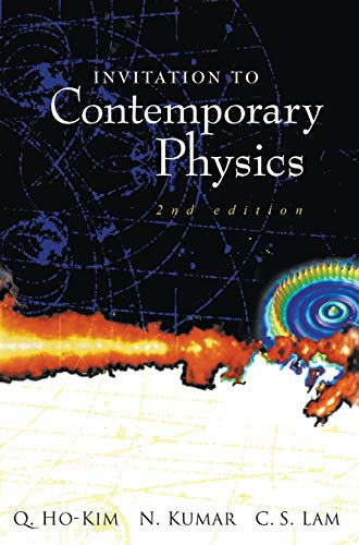 9789812383020: INVITATION TO CONTEMPORARY PHYSICS (2ND EDITION)