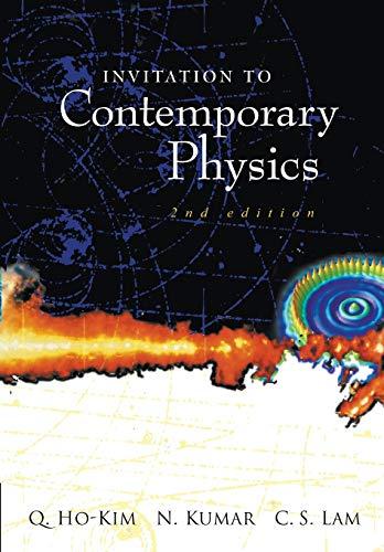 9789812383037: Invitation To Contemporary Physics (2Nd Edition)