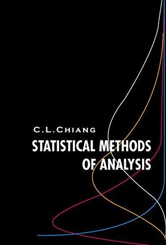 Statistical Methods of Analysis (Paperback): Chin Long Chiang