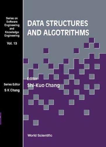 Data Structures and Algorithms (Series on Software: Shi-Kuo Chang