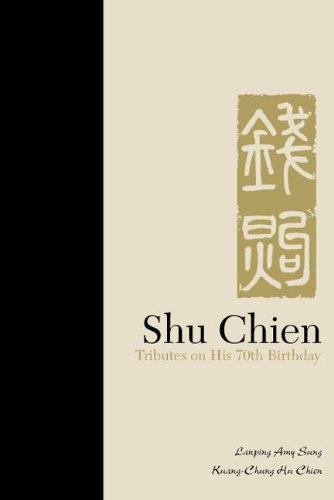 Shu Chien: Tributes on His 70th Birthday: Sung, Lanping Amy