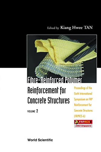 Fibre-Reinforced Polymer Reinforcement for Concrete Structures - Proceedings of the Sixth ...