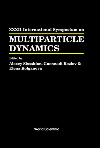9789812384034: Multiparticle Dynamics - Proceedings of the XXXII International Symposium