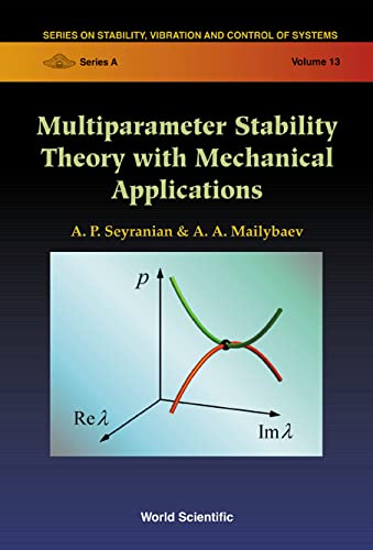 9789812384065: Multiparameter Stability Theory With Mechanical Applications (Series on Stability, Vibration and Control of Systems, Series A Vol. 13)