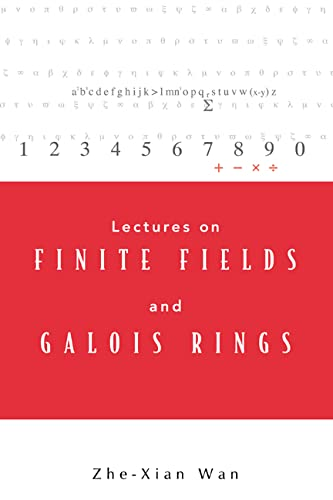 9789812385048: Lectures on Finite Fields and Galois Rings