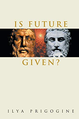 9789812385086: IS FUTURE GIVEN?