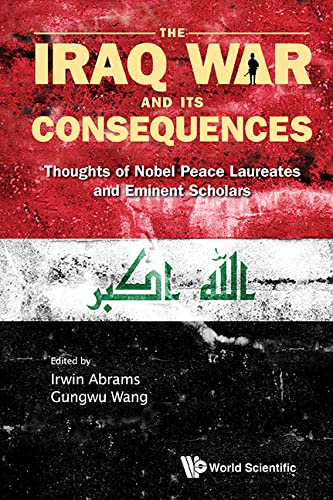 The Iraq War and Its Consequences : Irwin Abrams, Wang