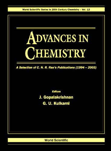 9789812385994: Advances in Chemistry: A Selection of C N R Rao's Publications 1994-2003 (20th Century Chemistry)