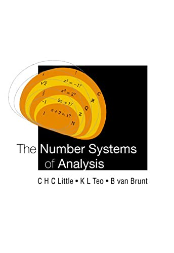 9789812386069: The Number Systems of Analysis