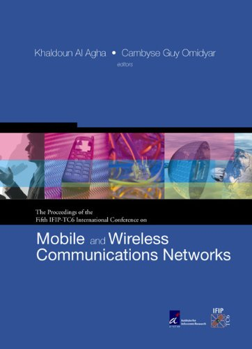 Mobile And Wireless Communications Networks: Proceedings Of The Fifth Ifip-Tc6 International ...