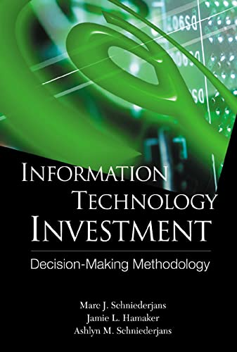 9789812386953: Information Technology Investment: Decision-Making Methodology