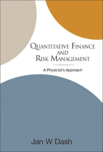 9789812387127: Quantitative Finance and Risk Management: A Physicist's Approach